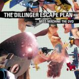 The Dillinger Escape Plan - Miss Machine