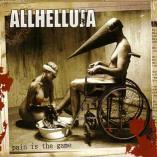 Allhelluja - Pain Is The Game