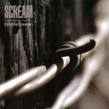 Scream - Forthcoming