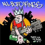 All Boro Kings - Just For The Fun Of It