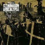 Slowmotion Apocalypse - Obsidian