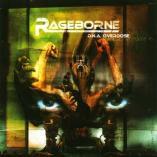 Rageborne - D.N.A. Overdose