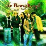 The Flower Kings - The Road Back Home