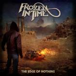 Frozen In Time - The Edge of Nothing