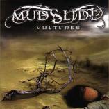 Mudslide - Vultures