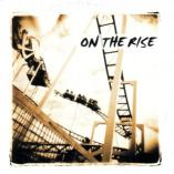 On The Rise - On The Rise