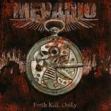 Mevadio - Fresh Kill Daily