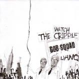Gob Squad - Watch The Cripple Dance