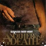 Another Kind Of Death - Sleepless Every Night