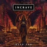 Incrave - Dead End