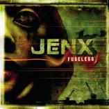 Jenx - Fuseless