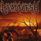 Deadflesh - World War III