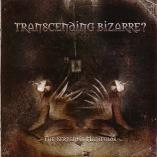 Transcending Bizarre - The Serpent's Manifolds