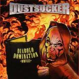 Dustsucker - Diabolo Domination MMVIII