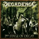Decadence - The 3rd. Stage Of Decay