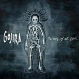 Gojira - The Ways Of All Flesh