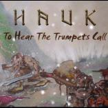 Hauk - To Hear The Trumpets Call