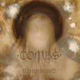 Tombs - Winter Hours