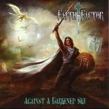 Faith Factor - Against A Darkened Sky