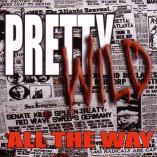 Pretty Wild  - All The Way