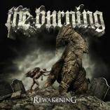 The Burning - Reawakening