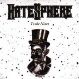 HateSphere - To The Nines