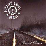 Bullet Train Blast - Second Chance