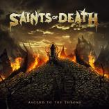 Saints of Death - Ascend To The Throne