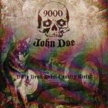 9000 John Doe - Dirty Devil Rebel Country Metal