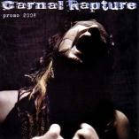 Carnal Rapture - Promo 2008