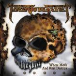 Tourniquet - Where Moth And Rust Destroy