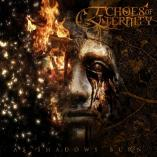 Echoes Of Eternity  - As Shadows Burn