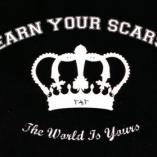 Earn Your Scars - The World is Yours