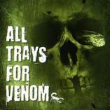 All Trays For Venom - [ingen titel]