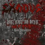Exodus - Shovel Headed Tour Machine (Live At Wacken And Other Atrocities)