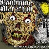 Landmine Marathon - Rusted Eyes Awake