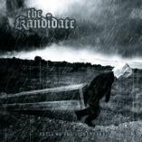 The Kandidate - Until We Are Outnumbered