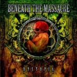 Beneath The Massacre - Dystopia