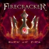 Firecracker - Born of Fire