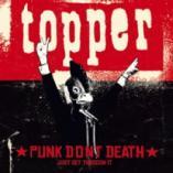 Topper - Punk Don't Death (Just get through it)