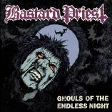 Bastard Priest  - Ghouls Of The Endless Night