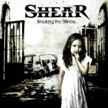 Shear - Breaking The Stillness