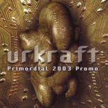 Urkraft - Primordial 2003 Promo