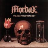 Mordax - Violence Fraud Treachery