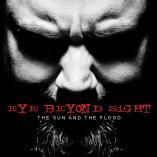 Eye Beyond Sight - The Sun And The Flood