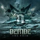 Deride - The Void