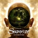 Shadowside - Inner Monster Out