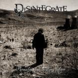Disintegrate - Parasites Of A Shifting Future