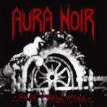 Aura Noir - Black Thrash Attack [re-release]