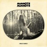 Mammoth Mammoth - Vol.III Hell's Likely